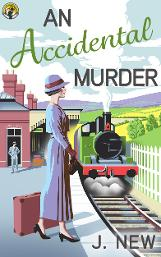 An Accidental Murder, Book 1 in the bestselling mystery series by J. New