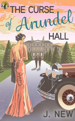 The Curse of Arundel Hall Book 2 in the bestselling mystery series by J. New