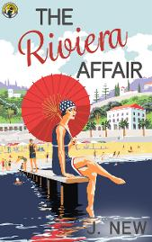 The Riviera Affair, Book 4 in the bestselling mystery series by J. New