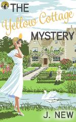 FREE the yellow Cottage Mystery prequel to the bestselling mystery series by J. New