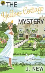 FREE the Yellow Cottage Mystery, prequel to the bestselling mystery series by J. New